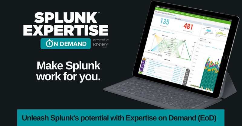 Splunk Expertise on Demand from Kinney Group Splunk Professional Services Team