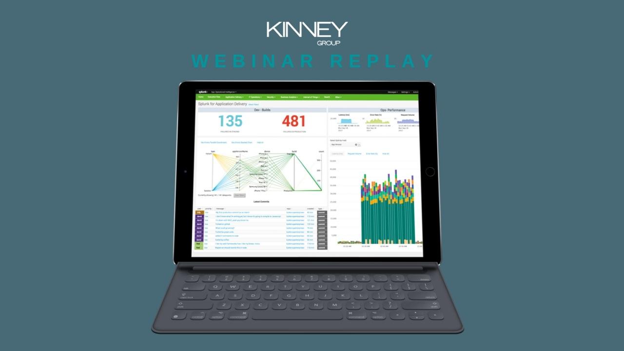 Splunk Expertise on Demand Services - Webinar Replay - Kinney Group
