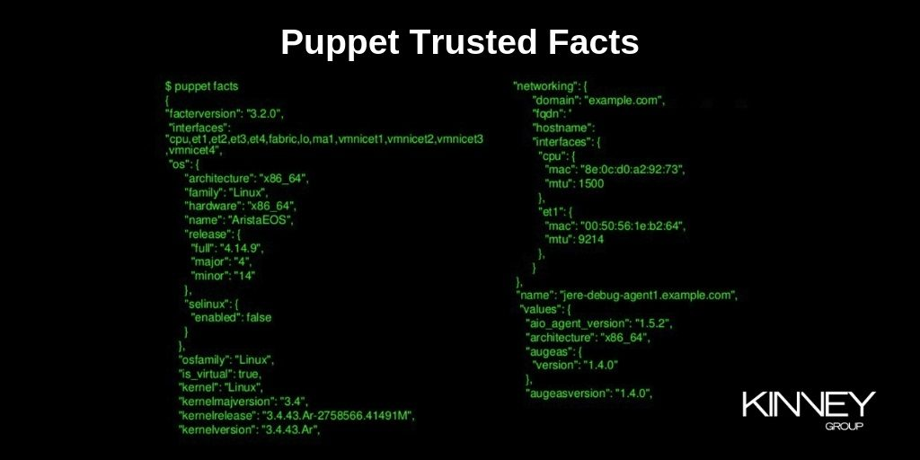 Puppet Trusted Facts - How to Use Them - Kinney Group
