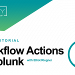 Splunk 101: Workflow Actions