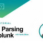 Splunk 101: Data Parsing